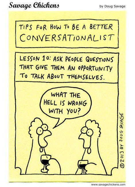 The Art of Conversation, Lesson 10, meme-influenced version