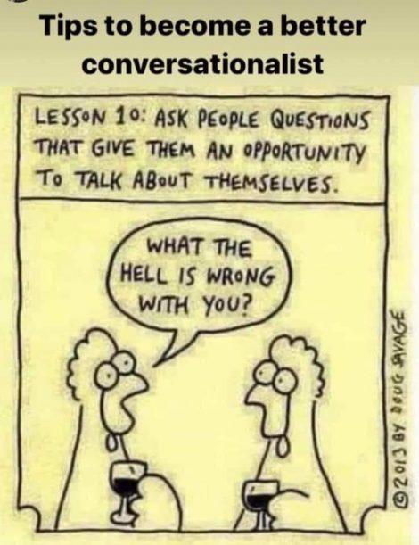 Meme of The Art of Conversation, Lesson 10